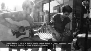 James Brown - It's A Man's World (Adam Hadni & Camil Kanouni Cover) @TKStudio