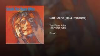 Bad Scene (2004 Remaster)