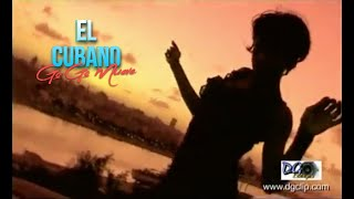 El Cubano ''Go Go Mueve'' (Cuba).mpg