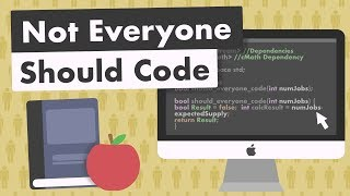 Not Everyone Should Code