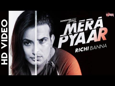 Mera Pyaar Lyrics - Richi Banna - Hindi Love Song 2016