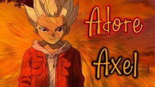 [Inazuma Eleven] Axel - Adore - Jasmine Thompson