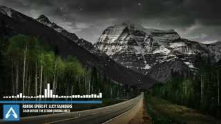 Ronski Speed ft. Lucy Saunders - Calm Before The Storm (Original Mix) - HQ