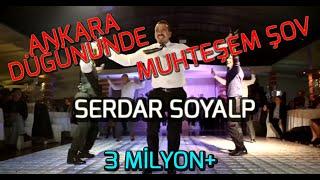 Ankara Düğününde muhteşem şov  - SERDAR SOYALP