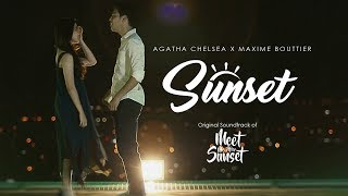 Sunset (Ft.Maxime Bouttier) [OST. Meet Me After Sunset] - Agatha Chelsea