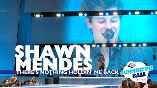 Shawn Mendes - 'There's Nothing Holdin' Me Back' (Live At Capital's Summertime Ball 2017)