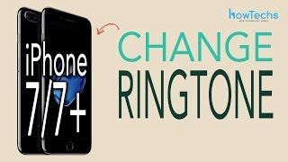 iPhone 7+/iPhone 7 - How to Change Ringtone/Notification Sounds