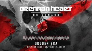 Brennan Heart aka Blademasterz - Golden Era
