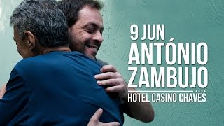 António Zambujo no Hotel Casino Chaves | 9 Junho
