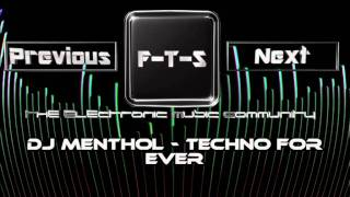 Dj Menthol - Techno For Ever
