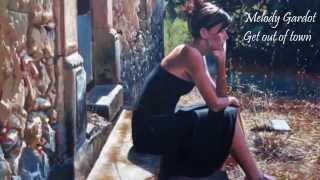 Melody Gardot - Get Out Of Town