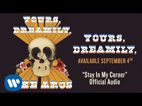the-arcs-stay-in-my-corner-official-audio-the-arcs