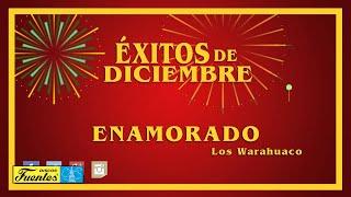 Enamorando - Los Warahuaco / Discos Fuentes