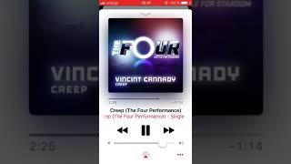Vincint Cannady - Creep(The Four Performance)