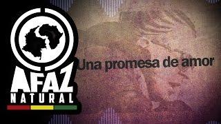 """Afaz Natural - """"Promesa de amor""""  Letra"""