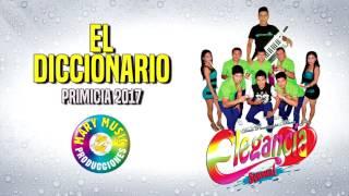 Elegancia Sensual - El Diccionario [AUDIO VIDEO] Mary Music Producciones