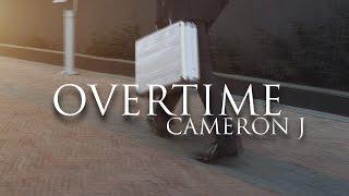 Cameron J - Overtime (Lyric Video) @TheKingOfWeird