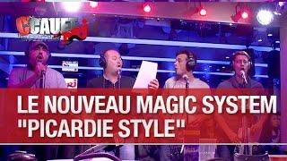 """Le nouveau Magic System """"Picardie style"""" - C'Cauet sur NRJ"""
