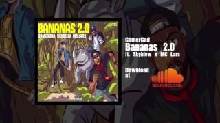 **New Nerdcore Music: GamerGad - Bananas 2.0 ft. Skyblew and MC Lars