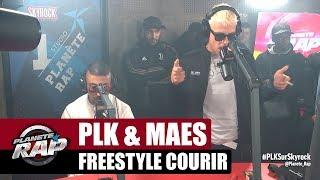 """PLK & Maes - Freestyle """"Courir"""" #PlanèteRap"""