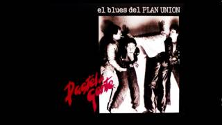 Pastel de Gente - El Blues del Plan Union