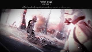 [Nightcore] Petteri Sainio - We Overcome 「 Epic Music 」