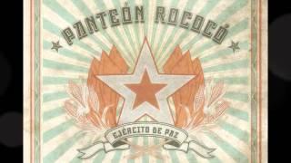 Sacude - Panteon Rococo - Ejercito de Paz