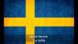 Secret Service - Cry Softly