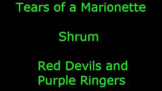 06 Tears of a Marionette - Shrum