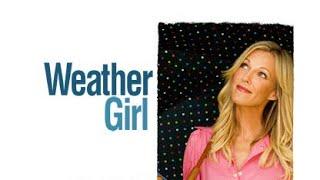 Weather Girl (Free Full Movie)