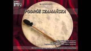 Podróż Szamańska - Próbka