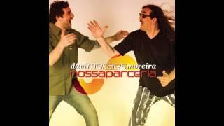 Moraes Moreira e Davi Moraes - Nossa Parceria