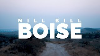 Mill Bill - Boise (Official Music Video)