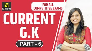 Current G.K. Part- 6   For All Competitions    By Er. Shikha Gupta width=