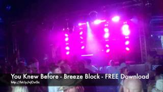 You Knew Before - Breeze Block - Drum and Bass - Free Download