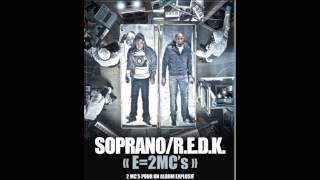 """SOPRANO & REDK """"FLOW SIAMOIS"""" (son officiel E=2MC's)"""