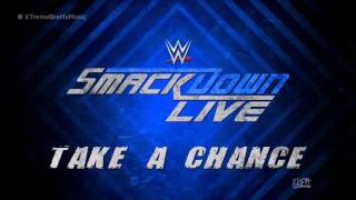 "WWE: ""Take A Chance"" by CFO$ ► SmackDown Live Theme Song"