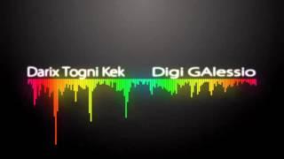 darix togni - Digi G'Alessio (Kek Boosted)