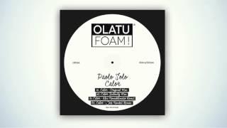 OF024 - Paolo Solo - Calor (Original Mix)[Olatu Foam!]