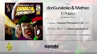 09. donGuralesko & Matheo - El Polako (Bangladesh RMX)