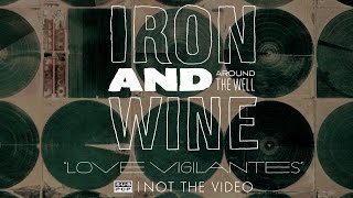 Iron and Wine - Love Vigilantes (a New Order cover)