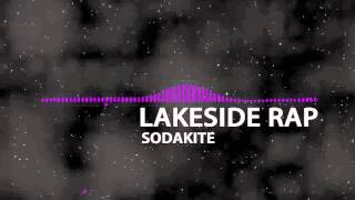 LAKESIDE RAP featuring sodakite