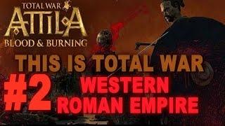 This is Total War: Attila - Legendary Western Roman Empire #2