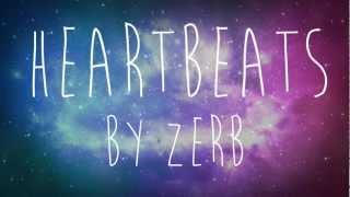 Song: Zerb - Heartbeats