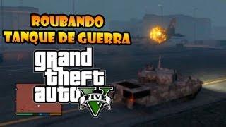 GTA V: ROUBANDO TANQUE DA BASE MILITAR E EXPLODINDO A PORR@ TODA!