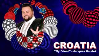 Jacques Houdek - My Friend (Croatia) 2017 Eurovision Song Contest