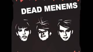 Los chetos son buenos - Dead Menems