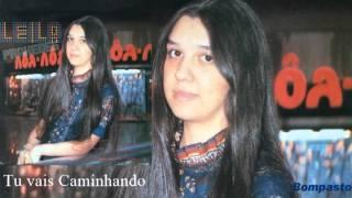 Leila Praxedes - Tu Vais Caminhando (Cd Sombras da Tarde) Bompastor 1982