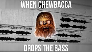 When Chewbacca Drops The Bass! (Lycus Star Wars Rogue One Jauz Parody)