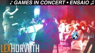 [Games in Concert] Ensaio